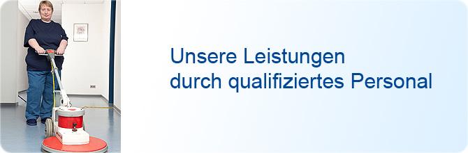 Unterhaltsreinigung - Unsere Leistungen durch qualifiziertes Personal
